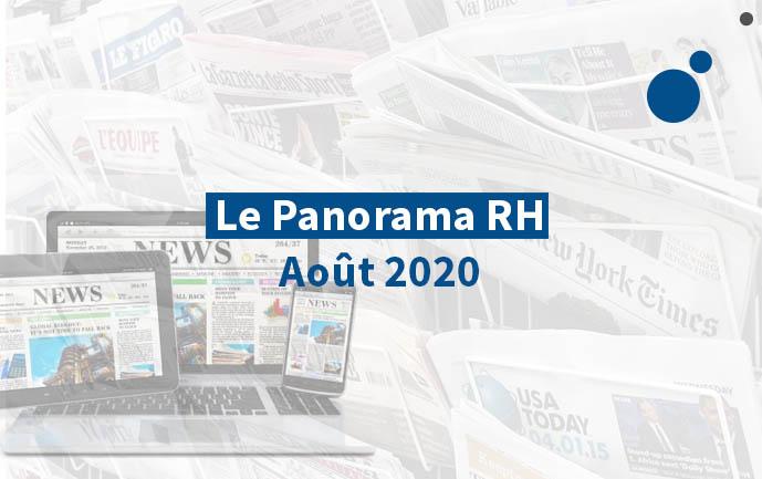 Les 7 clés de l'actualité RH du mois d'août 2020