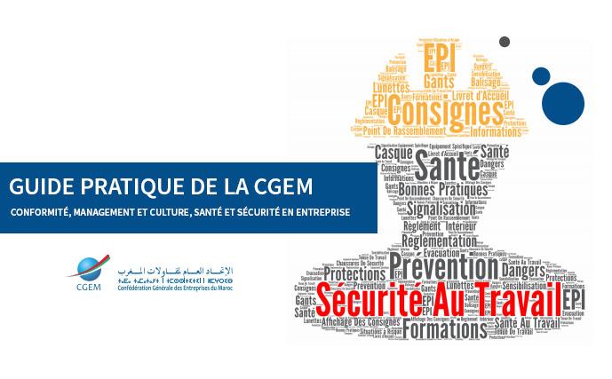 Guide pratique de la CGEM : Conformité, Management et Culture, Santé et Sécurité en Entreprise