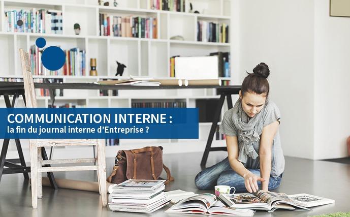 Communication interne : la fin du journal interne d'Entreprise ?