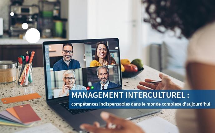 Management interculturel : compétences indispensables dans le monde complexe d'aujourd'hui