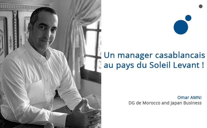 Omar Amni : un manager casablancais au pays du Soleil Levant !