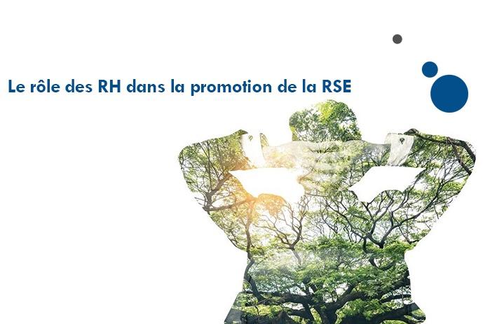 Le rôle des RH dans la promotion de la RSE