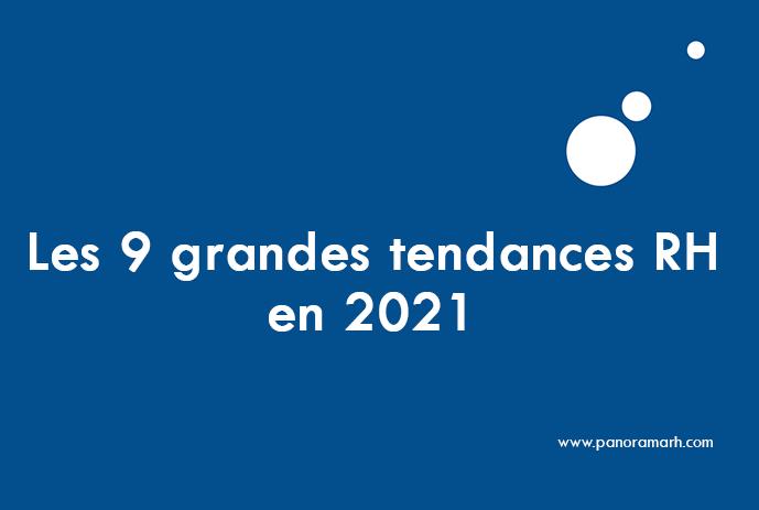 Les 9 grandes tendances RH en 2021