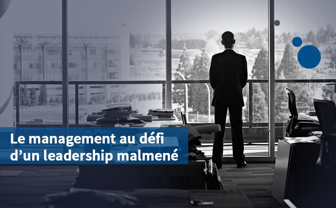 Le management au défi d'un leadership malmené